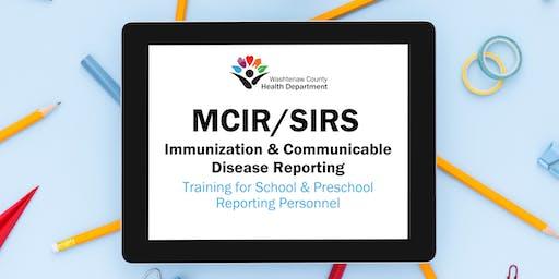 MCIR/SIRS Training