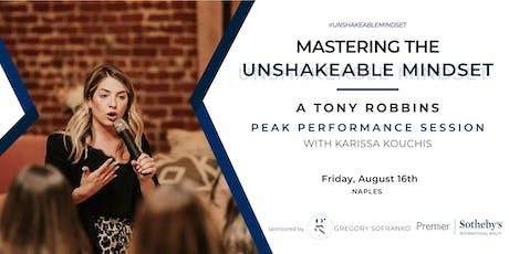 MASTERING THE UNSHAKEABLE MINDSET   A Tony Robbins Session tickets