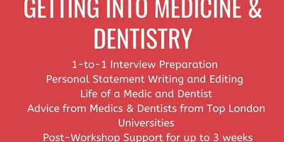 Getting into Medicine and Dentistry