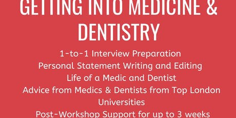 Getting into Medicine and Dentistry tickets