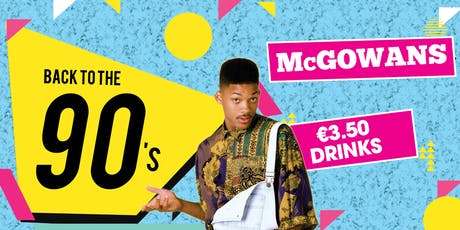 McGowns 90s Party tickets