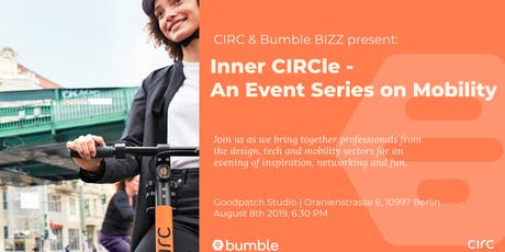 Bumble Bizz & Circ present: Inner CIRCle: An Event Series on Mobility  tickets