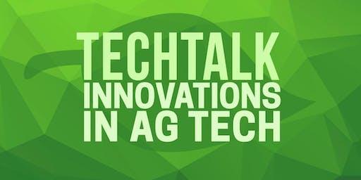TechTalk: Innovations in AgTech