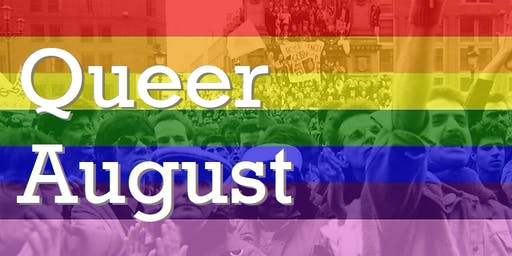 Queer August - remarkable stories that made Manchester and Global Pride possible