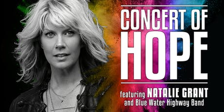 Concert of Hope   |   Featuring Natalie Grant & Blue Water Highway Band tickets