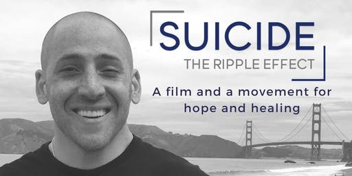 Film: Suicide The Ripple Effect & Community Wellness Resource Fair
