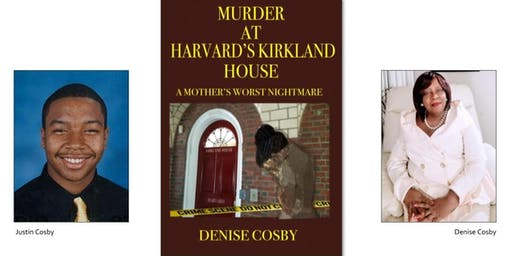 Murder at Harvard University Kirkland House -A Mother's Worst Nightmare Book Reading and Signing