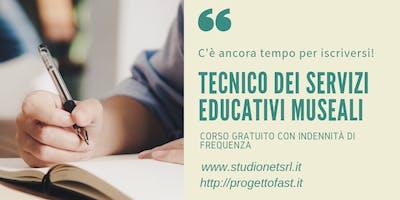 Tecnico dei Servizi Educativi Museali - Corso gratuito