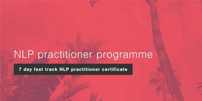 7 Day Fast Track NLP Practitioner Programme