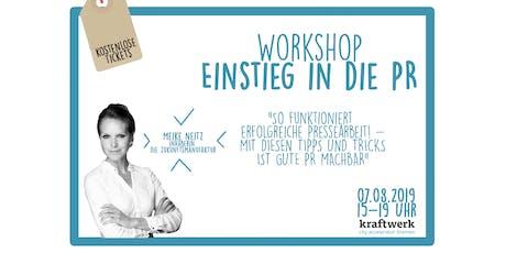 """kraftwerk meets Meike Neitz - """"Einstieg in die PR"""" Tickets"""