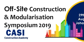Off-Site Construction & Modularisation  Symposium 2019