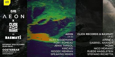 Click ADE presents Aeon, Click Records & Basmati tickets