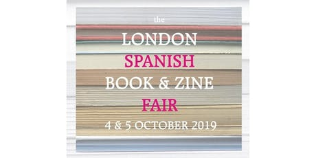 The London Spanish Book & Zine Fair tickets