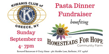 Kiwanis Club of Greece Pasta Dinner benefiting Homesteads for Hope tickets