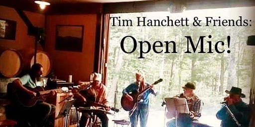 Tim Hanchett & Friends: Open Mic Night at Ledge Rock Hill Winery (Saratoga Springs / Lake George / Glens Falls / Albany)