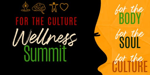 For The Culture Wellness Summit