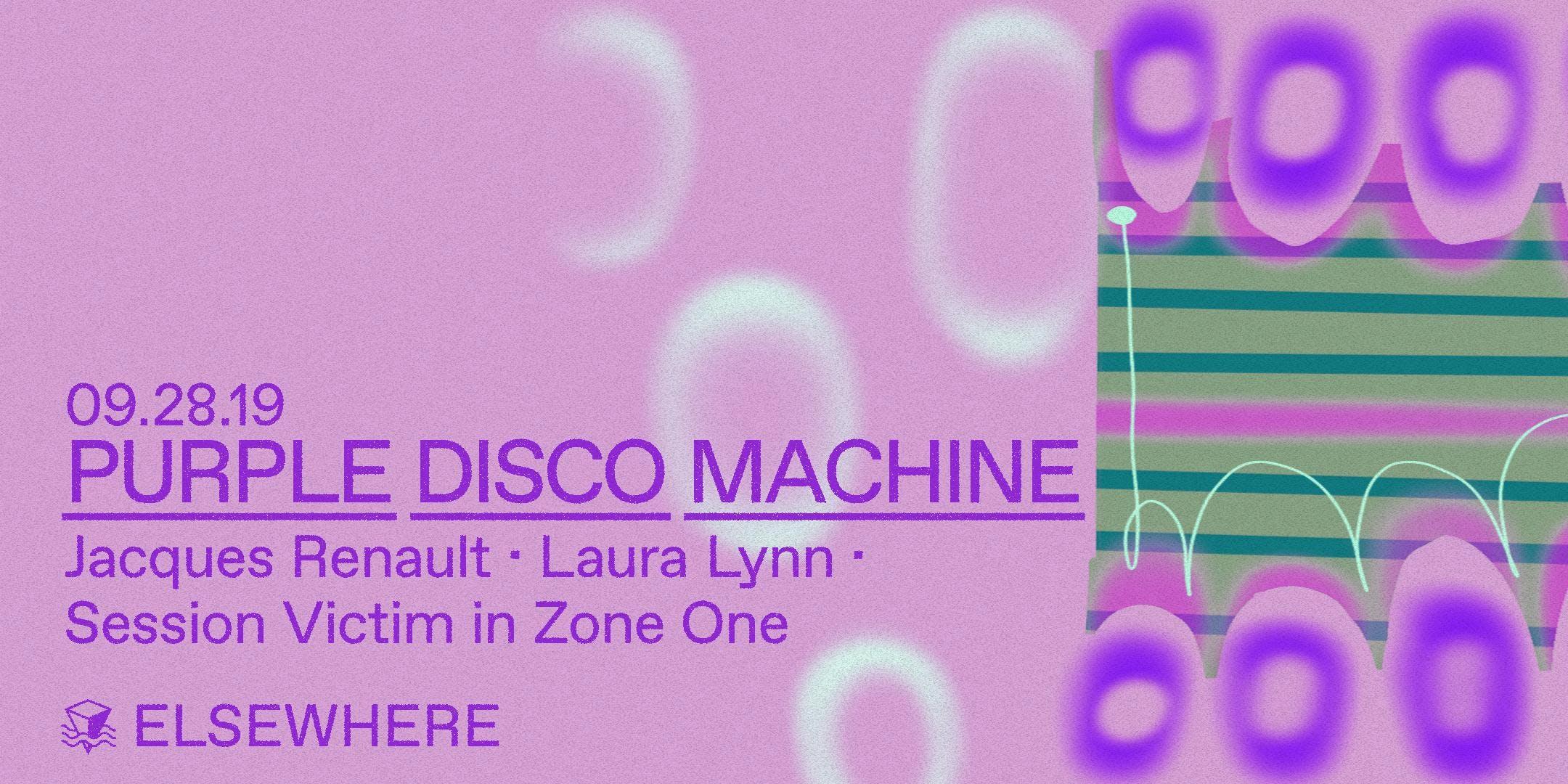 Purple Disco Machine, Jacques Renault, Laura Lynn & Session Victim