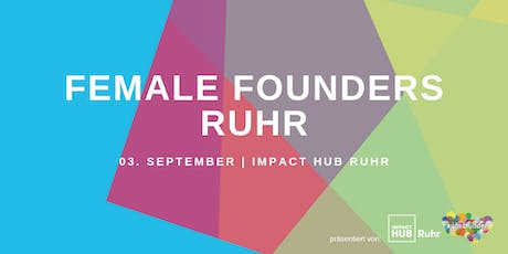 Female Founders Ruhr September - #HowSheDidIt Tickets