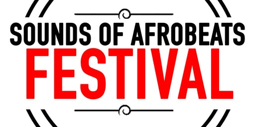 Sounds of AfroBeats Festival Brisbane - Saturday November 30th
