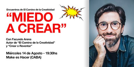 """El Camino de la Creatividad (Agosto: """"Miedo"""") entradas"""