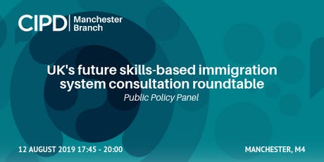 CIPD Public Policy | Immigration White Paper Response tickets