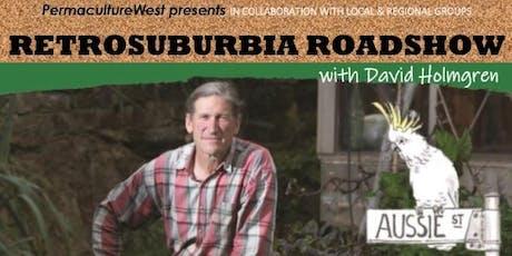PERTH 2019 - Retrosuburbia Roadshow with David Holmgren tickets