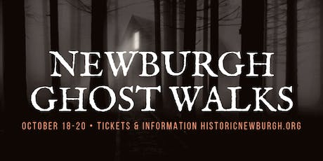 Historic Newburgh Ghost Walks - Saturday, October 19, 2019 tickets