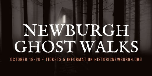 Historic Newburgh Ghost Walks - Saturday, October 19, 2019