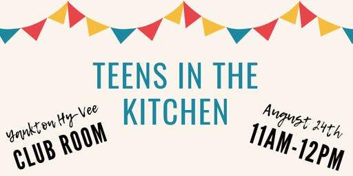 August Teens in the Kitchen