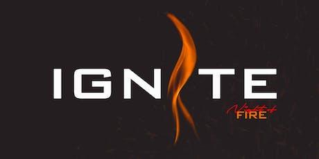 Ignite (Night Of Fire) tickets