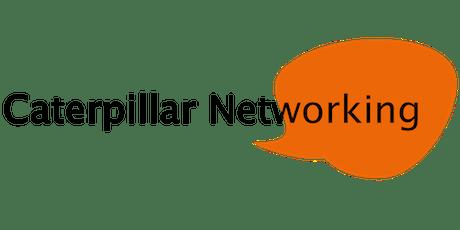 Caterpillar Networking tickets