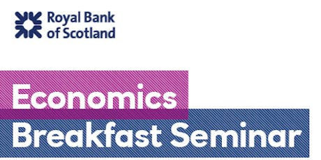The Royal Bank of Scotland Economics Breakfast Seminar tickets