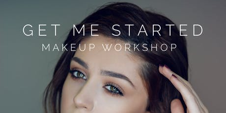 Get Me Started Makeup Workshop with Professional MUA Jodee Pereira tickets