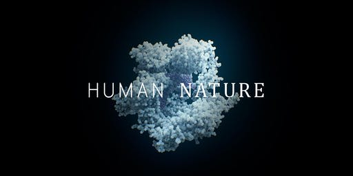 Human Nature (CEL/Institute for Interdisciplinary Science Film Series)