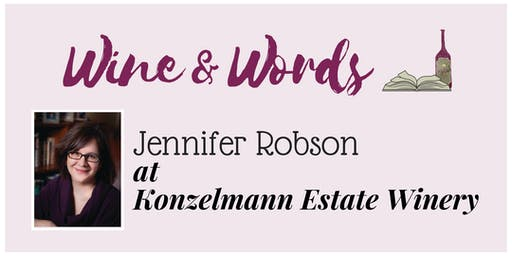 Wine & Words: Jennifer Robson