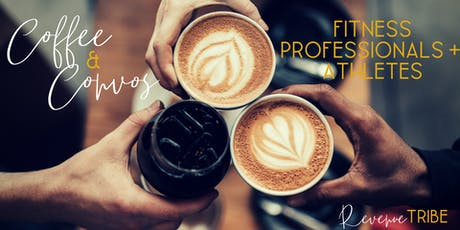 Coffee & Convos: Fitness Professionals + Athletes tickets