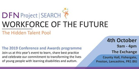 DFN Project SEARCH - The 2019 Conference and Awards Programme tickets