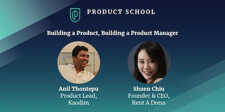 Building a Product, Building a Product Manager tickets