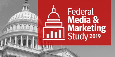 2019 Federal Media & Marketing Study Breakfast Briefing tickets