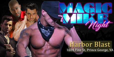 Men in Motion Ladies Night LIVE! Male Revue Prince George VA - 21+ tickets