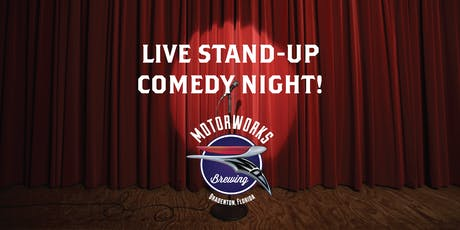 Live Stand-Up Comedy Night at Motorworks Brewing tickets