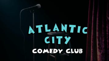 Atlantic City Comedy Club Showcase