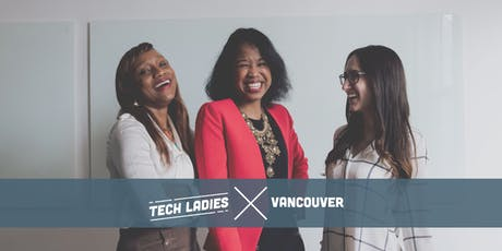 Tech Ladies Vancouver Meetup sponsored by MetaLab tickets