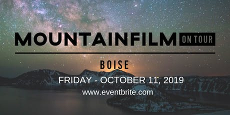 Mountainfilm on Tour-2019 BOISE tickets