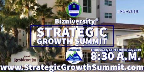 Bizniversity™ Strategic Growth Summit SGS2019.com tickets
