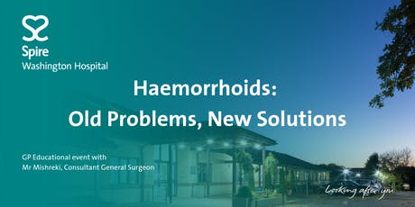 Haemorrhoids: Old Problems, New Solutions tickets