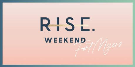 RISE Weekend Fort Myers Jan 9-11, 2020 tickets