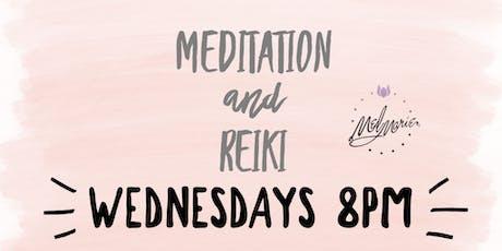 Meditation and Reiki tickets