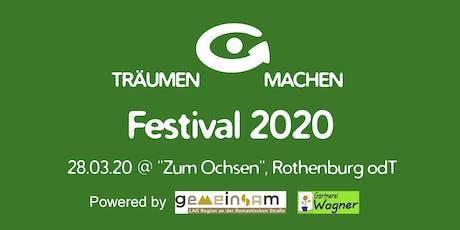 TRÄUMEN & MACHEN Festival 2020 Tickets