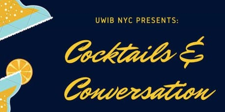 UWIB NYC Presents: Cocktails and Conversation at Manhattan Proper! tickets